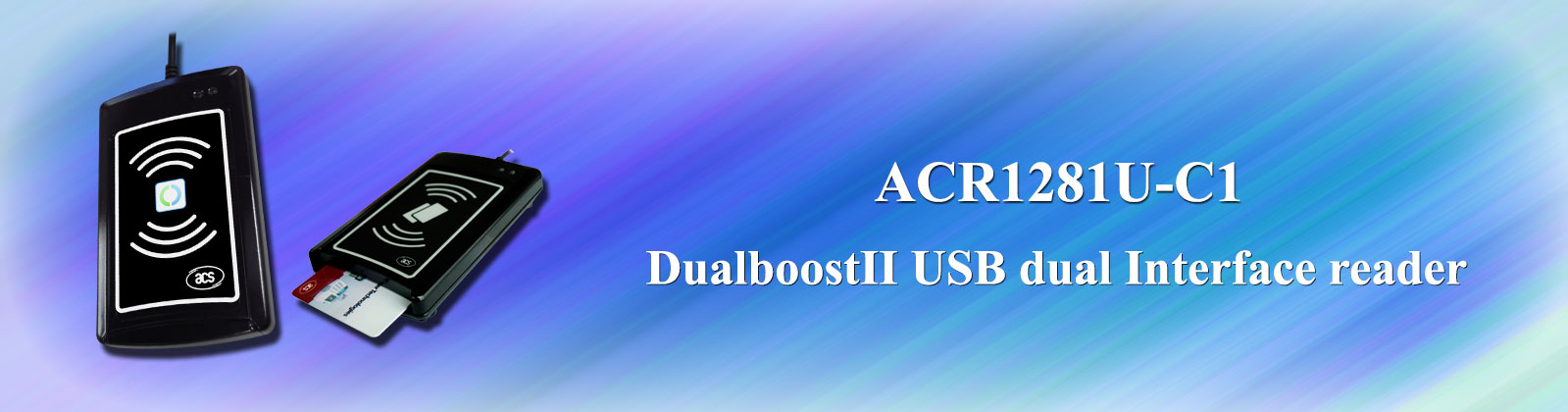 ACR1281U-C1 DualBoost II USB Dual Interface Reader